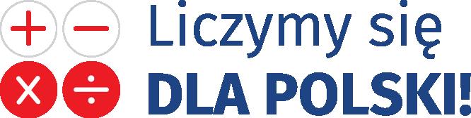 """Na grafice po lewej stronie ikony znaków plusa, minusa, mnożenia i dzielenia. Po prawej stronie tekst """"Liczymy się dla Polski"""""""